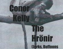 The Hrönir [Jerks, Buffoons & Pests] // Conor Kelly