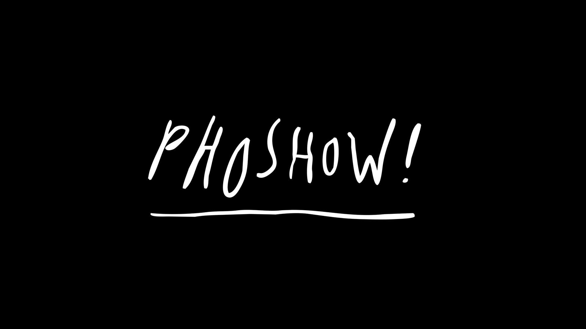 PHOSHOW
